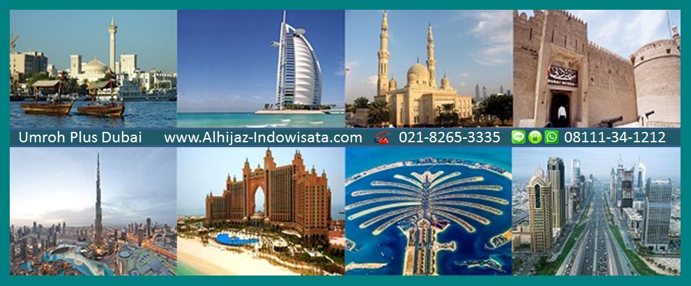 Paket Umroh Plus Dubai AlHijaz