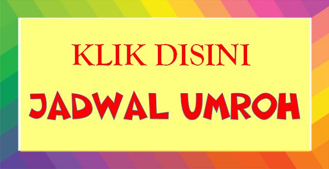 JADWAL PAKET UMROH SYAWAL