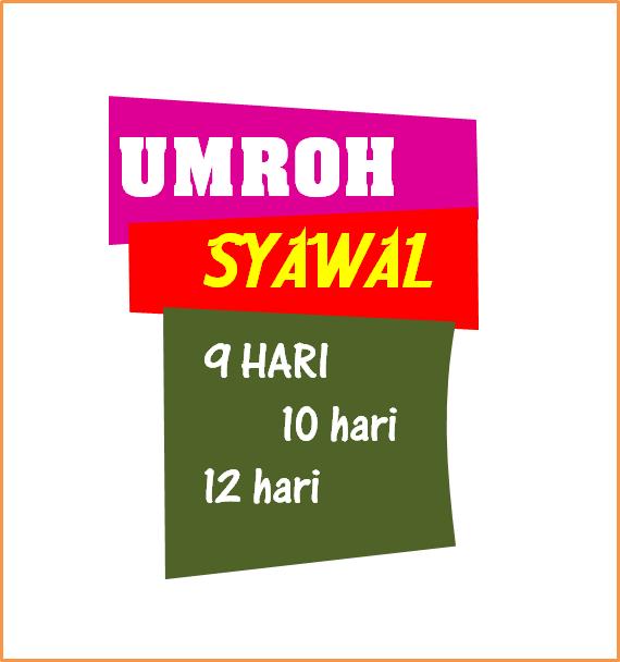 PAKET UMROH SYAWAL