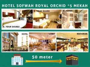 HOTEL SOFWAH ROYAL ORCHID BINTANG LIMA MEKAH