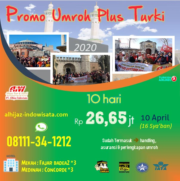 PAKET UMROH PLUS TURKI 10 HARI APRIL 2020