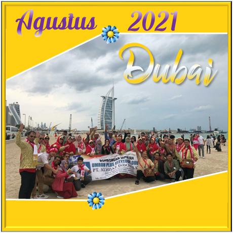 UMROH DUBAI AGUSTUS 2021