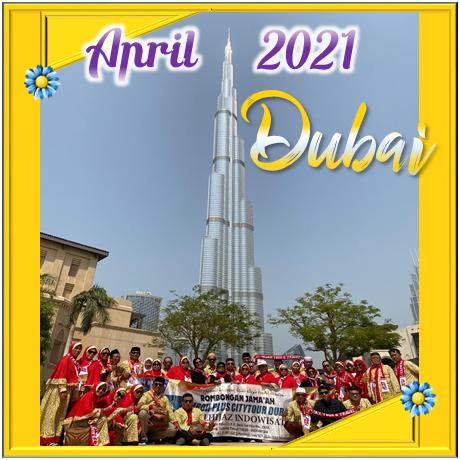 UMROH DUBAI APRIL 2021