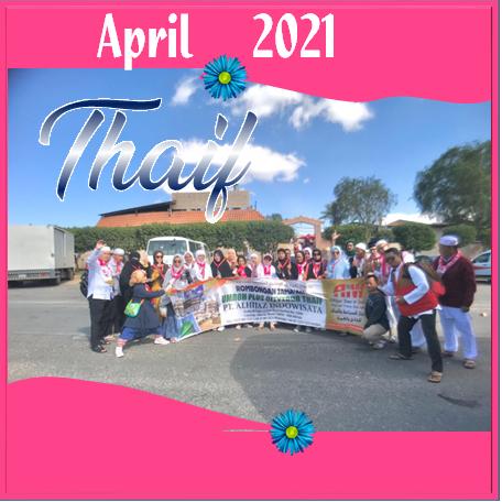 UMROH THAIF APRIL 2021