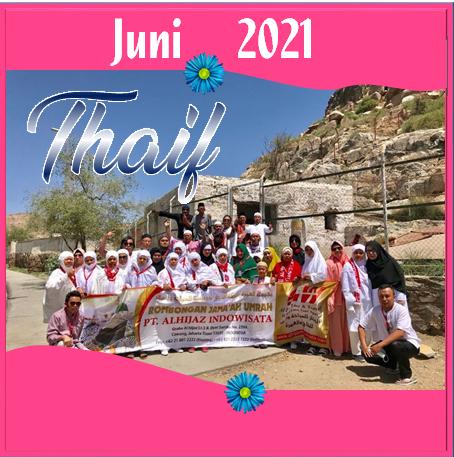 UMROH THAIF JUNI 2021