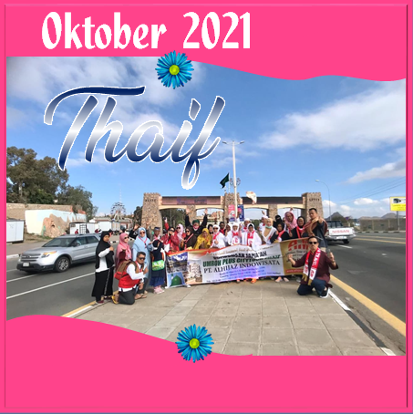 UMROH THAIF OKTOBER 2021